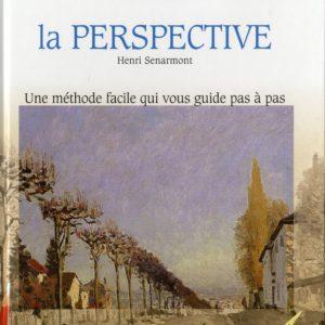Débuter la perspective – Henri Senarmont – Une méthode facile qui vous guide pas à pas – Oskar éditions –