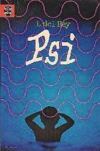 PSI – L. del Rey – Le livre de poche – SF 1979