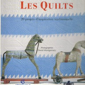 Les Quilts – Diana Lodge – 20 projets d'inspiration traditionnelle – Photographies David Montgomery – Editions Armand Colin –