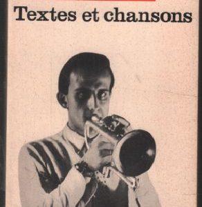 Textes et Chansons – Boris Vian – Collection 10/18 – 1969 –