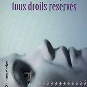 Le monde tous droits réservés – Claude Ecken – Pocket Science-fiction –