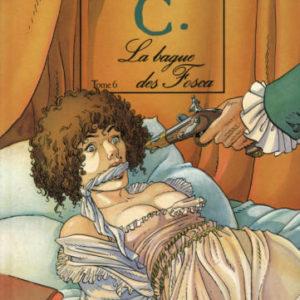 Giacomo C. Tome 6 – La bague des Fosca – Dufaux-Griffo – Editions Glénat – E.O. 1993 –