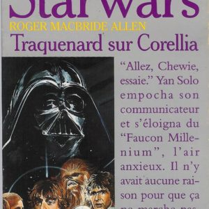Starwars La trilogie Corellienne – Traquenard sur Corellia – Roger Macbride Allen – Pocket –