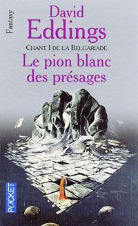 Le pion blanc des présages – Chant 1 de la Belgariade – Pocket Fantasy