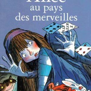 Alice au pays des merveilles – Lewis Carroll – Tony Ross Illustrations – Hachette Jeunesse –