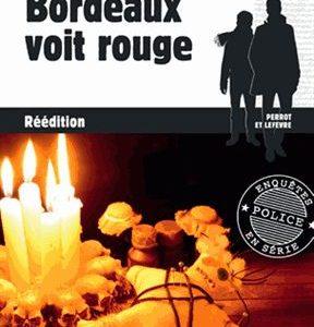 Bordeaux voit rouge – Anne-Solen Kerbrat – réédition – Éditions Palémon –