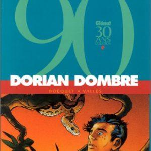Dorian Dombre – Bocquet – Vallès – Editions Glénat –