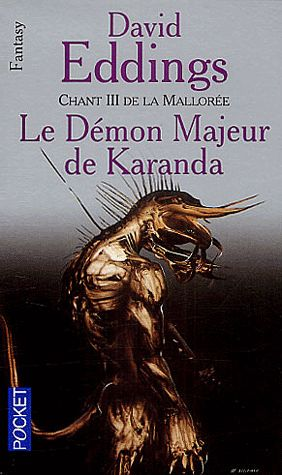 La Mallorée Chant III – Le démon Majeur de Karanda – David Eddings – Pocket –
