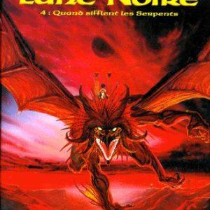 Chroniques de la lune noire Tome 4 : Quand sifflent les serpents – Ledroit-Froideval – Zenda – E.O. 1992