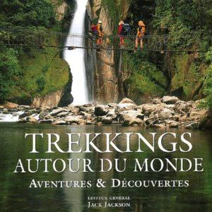 Trekkings autour du monde – Aventures & Découvertes – Jack Jackson – Éditions Ouest France –
