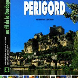 Balades en Périgord – Marie-Françoise Couppey/Bernard Barbarin – Les créations du Pélican –
