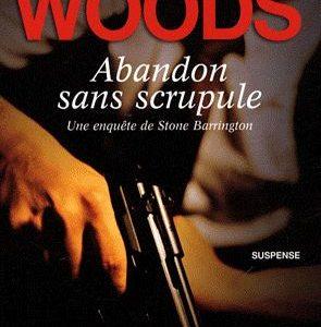 Abandon sans scrupules – Une enquête de Stone Barrington – Stuart Woods – L'Archipel –