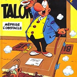 Achille Talon méprise l'obstacle – Greg – Editions Dargaud –