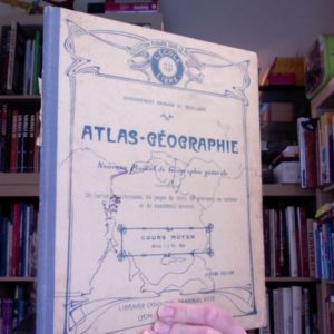 ATLAS-Géographie ou Nouveau Manuel de géographie générale – cours moyen – Librairie catholique Emmanuel Vitte – 1913