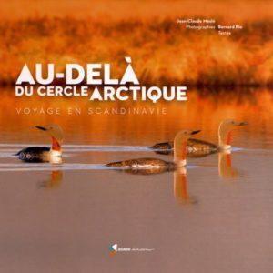 Au-Delà du cercle Arctique – Voyage en Scandinavie – Jean-Claude Meslé – Photographies Bernard Rio – Rando Editions –