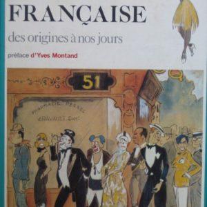 La chanson française des origines à nos jours – Préface d'Yves Montand – Pierre Saka – Editions Fernand Nathan – 1980