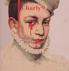 Charly 9 – Jean Teulé – roman – Éditions Juilliard –