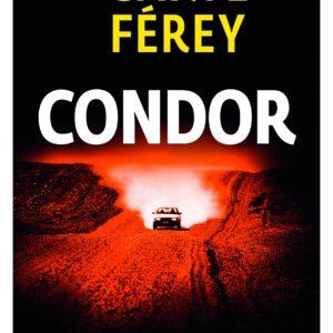 Condor – Caryl Férey – Série Noire – Gallimard – 2016