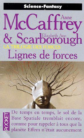 La Trilogie des Forces Tome 2 – Lignes de forces – Anne McCaffrey – Pocket –