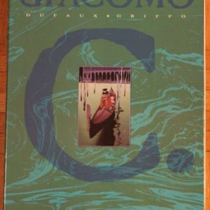 Giacomo C. Coffret 5 Volumes dont 2 E.O. + petite sérigraphie – Dufaux – Griffo – Editions Glénat –