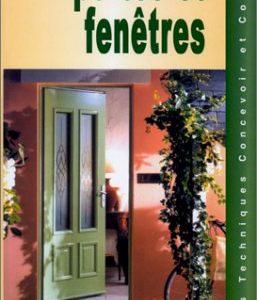 Choisir et poser portes et fenêtres – Cahiers techniques : Concevoir et construire – Editions Alternatives –