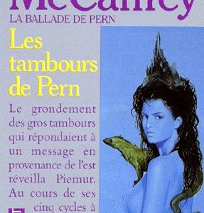 La Ballade de Pern Tome 5 : Les tambours de Pern – Anne MacCaffrey – Pocket –