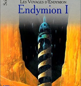 Les Voyages d'Endymion – Endymion I – Dan Simmons – Pocket –