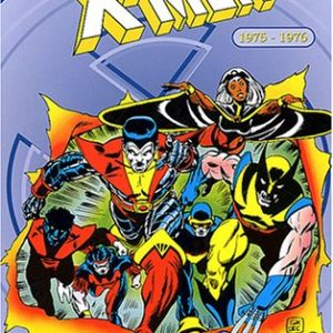 X-Men 1975-1976 – L'intégrale – Chris Claremont – Dave Cockrum – Marvel France –