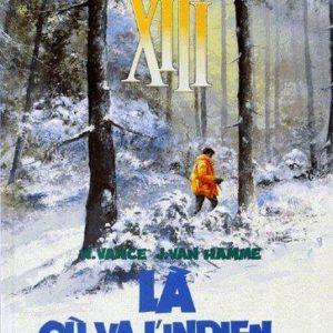 XIII Tome 2 – Là où va l'indien – W Vance & J. Van Hamme – Éditions Dargaud –