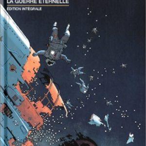 La Guerre Éternelle – Édition Intégrale – Marvano/Haldeman/- Collection Air Libre – Editions Dupuis –