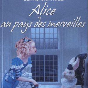 Alice au pays des merveilles – Lewis Carroll – Le livre de poche jeunesse –