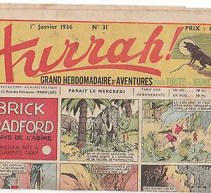 HURRAH ! Grand Hebdomadaire d'Aventures – Année complète :  du 1er Janvier 1936 au 30 décembre 1936 – N° 31 au N° 83 –