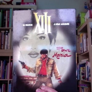 XIII Tome 9 : Pour Maria – W. Vance & J. Van Hamme – Éditions Dargaud –