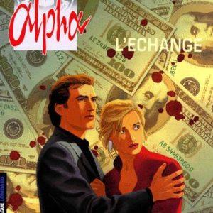 Alpha Tome 1 : L'échange – Jigounov – Renard – Troisième vague – Editions du Lombard –
