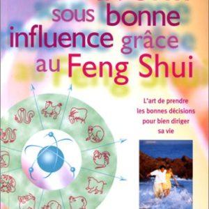 Votre avenir sous bonne influence grâce au Feng Shui – Simon Brown – Editions Hachette –
