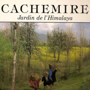 Cachemire – Jardin de l'Himalaya – Raghubir Singh – Préface de Jawaharlal Nehru – Editions Chêne –