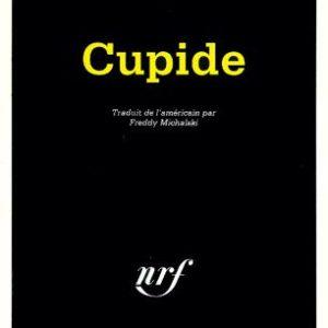 Cupide – Robert Sims Reid – Traduit de l'américain par Freddy Michalski – Série noire poche – Gallimard –