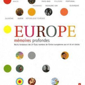 Europe mémoires profondes : récits fondateurs des 27 États membres de l'Union européenne aux XXe et XXI siècles – Éditions Autrement –