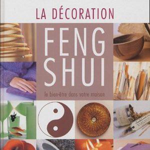 La Décoration Feng Shui – le bien-être dans votre maison – Stephen Skinner – Editions Dessain et Tolra –