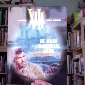 XIII Tome 1 : Le jour du soleil noir – W. Vance & J. Van Hamme – Éditions Dargaud –