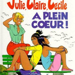 Julie,Claire, Cécile Tome 8 : A plein coeur – Editions du Lombard – E.O. 1991