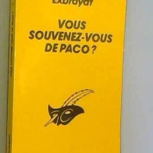 Vous souvenez-vous de Paco ? Exbrayat – Le club des masques –