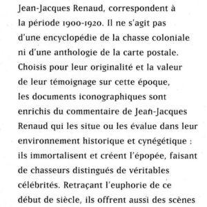 Les chasses coloniales par les cartes postales – Jean-Jacques Renaud – Editions Le Faubourg –
