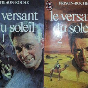 Le versant du soleil Tomes 1 & 2 – Frison-Roche – Editions J'ai lu poche –
