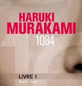 1Q84  LIVRE 1 Avril-Juin – Haruki Murakami – Collection 10/18