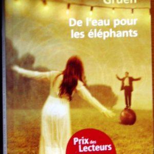 De l'eau pour les éléphants – Sara Gruen – Le livre de poche –
