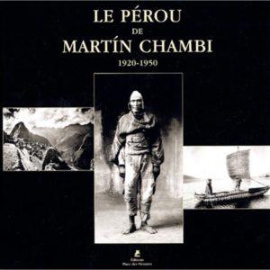 Le Pérou de Martin Chambi – 1920-1950 – Éditions Place des Victoires –
