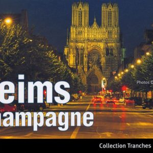 Reims Champagne – Collection Tranches de ville – Olivier Frimat – Éditions Déclics –