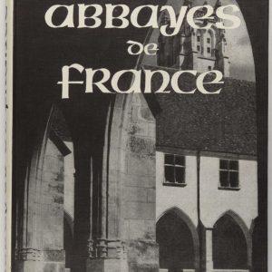Abbayes de France – Éditions des deux mondes -1955