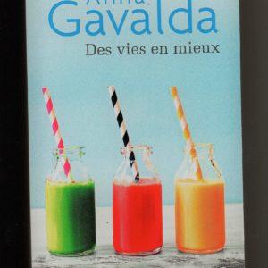 Des vies en mieux –  Anna Gavalda – J'ai lu poche –